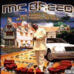 MC Breed – 1999 – It's All Good