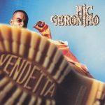 Mic Geronimo – 1997 – Vendetta