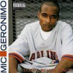 Mic Geronimo – 2003 – Long Road Back