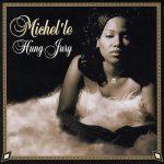 Michel'le – 1998 – Hung Jury