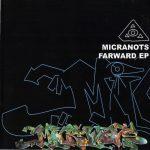 Micranots – 1999 – Farward EP