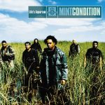 Mint Condition – 1999 – Life's Aquarium