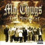 Mo Thugs – 2003 – The Movement