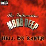 Mobb Deep – 1996 – Hell On Earth