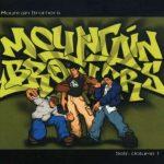 Mountain Brothers – 1998 – Self: Volume 1