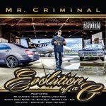 Mr. Criminal – 2015 – Evolution Of A G