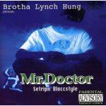 Mr. Doctor – 1995 – Setripn' Bloccstyle