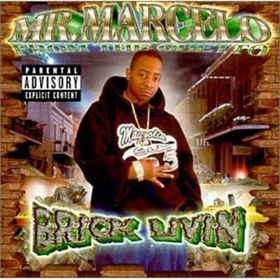Mr. Marcelo - 2000 - Brick Livin