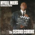 Mykill Miers – 2001 – The Second Coming