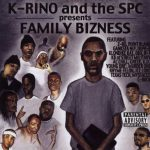 K-Rino – 2004 – Family Bizness