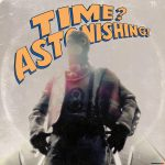 L'Orange & Kool Keith – 2015 – Time Astonishing!