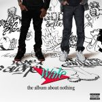 Wale – 2015 – The Album About Nothing