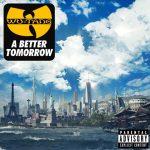 Wu-Tang Clan – 2014 – A Better Tomorrow [24-bit / 44.1kHz]