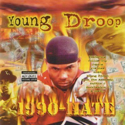 Young Droop - 1999 - 1990-Hate