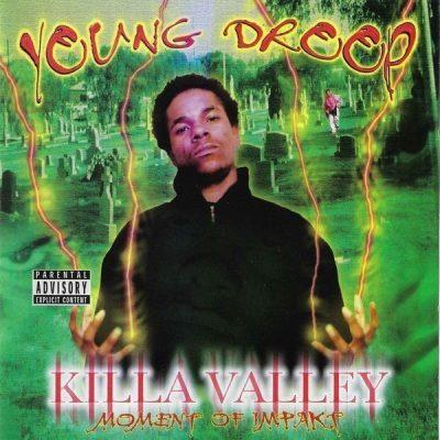 Young Droop - 2001 - Killa Valley Moment Of Impakt