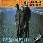 New Breed Of Hustlas – 1994 – Streetz Got Me Gone
