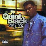 Quint Black – 1999 – Dirty Rice