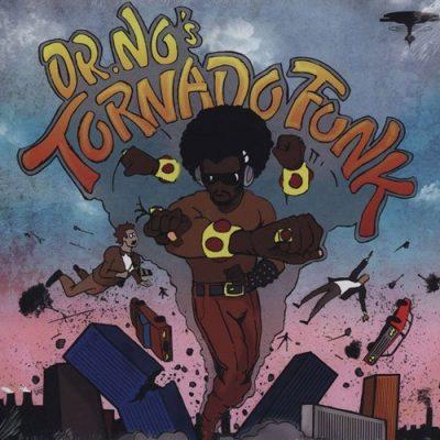 Oh No - 2012 - Dr. No's Kali Tornado Funk