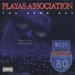 Playas Association – 1996 – Tha Bomb Bay