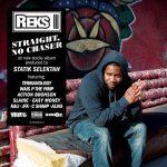 Reks – 2012 – Straight, No Chaser