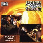 Penthouse Players Clique – 1991 – Paid The Cost