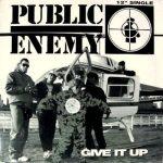 Public Enemy – 1994 – Give It Up (Single)