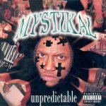Mystikal – 1997 – Unpredictable