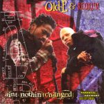 Old-E & Redrum – 1995 – Ain't Nothin Changed
