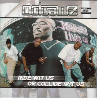 Outlawz - 2000 - Ride Wit Us Or Collide Wit Us