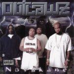 Outlawz – 2001 – Novakane