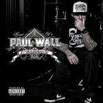Paul Wall – 2010 – Heart Of A Champion