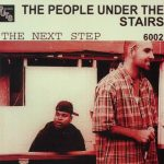 People Under the Stairs – 1998 – The Next Step