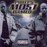 Philly's Most Wanted – 2001- Get Down or Lay Down