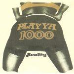 Playya 1000 – 1991 – Reality