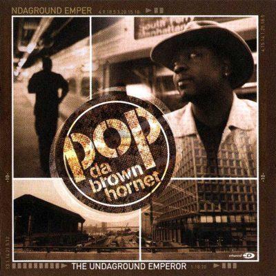Pop Da Brown Hornet - 2000 - The Undaground Emperor