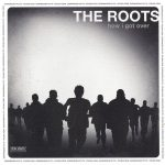 The Roots – 2010 – How I Got Over