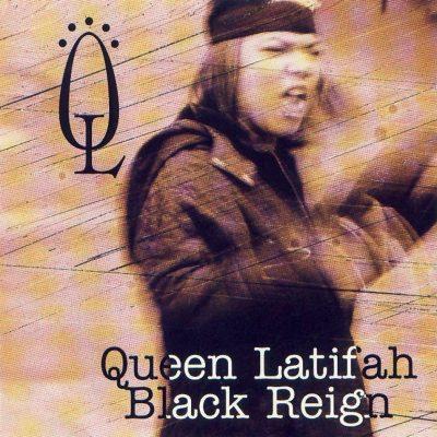 Queen Latifah - 1993 - Black Reign