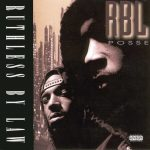 R.B.L. Posse – 1994 – Ruthless By Law