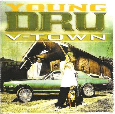 Young Dru - 2005 - V-Town