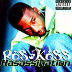 Ras Kass – 1998 – Rasassination