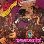 Rascalz – 1993 – Really Livin'