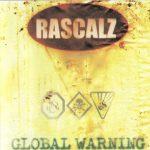 Rascalz – 1999 – Global Warning