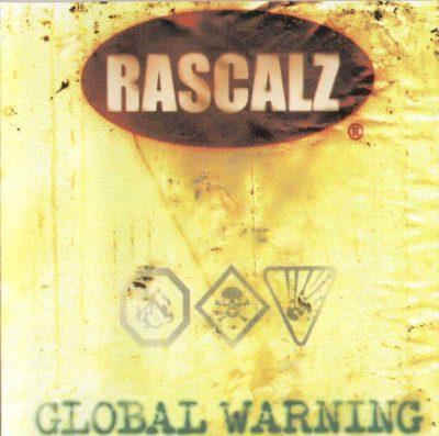 Rascalz - 1999 - Global Warning