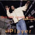 Red Hot Lover Tone – 1995 – #1 Player