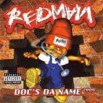 Redman – 1998 – Doc's Da Name 2000