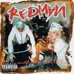Redman – 2001 – Malpractice