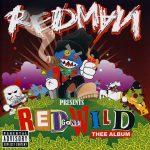 Redman – 2007 – Red Gone Wild
