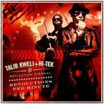Reflection Eternal (Talib Kweli & Hi-Tek) – 2010 – Revolutions Per Minute