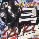 Richie Rich – 1996 – Half Thang