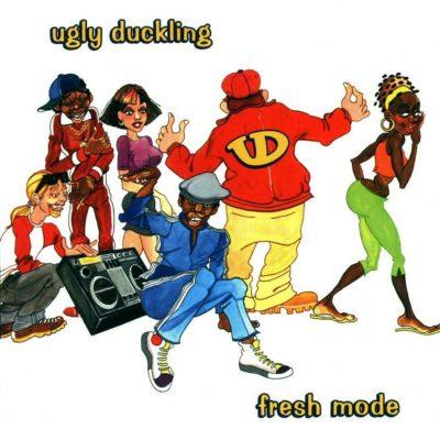 Ugly Duckling - 1999 - Fresh Mode